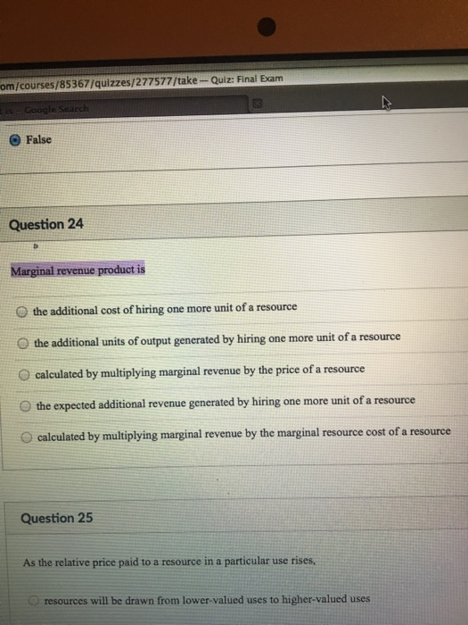 Question: The additional cost hiring one more unit of a resource  the additional units of output generated ...