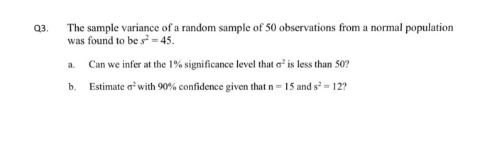 The Sample Variance Of A Random Sample Of 50 Obser  | Chegg.Com