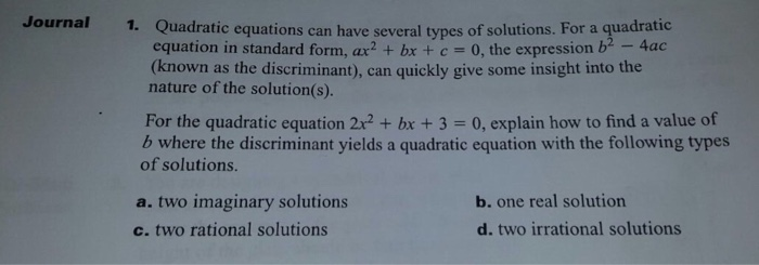 Solved Quadratic Equations Can Have Several Types Of Solu