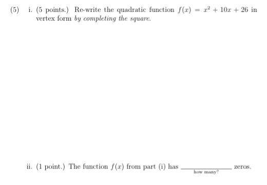 Solved Re Write The Quadratic Function Fx X2 10x