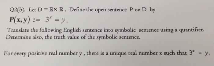 Solved Let D R Times R Define The Open Sentence P On D