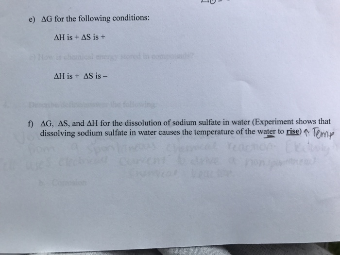 Solved: E) Delta G For The Following Conditions: Delta H I ...
