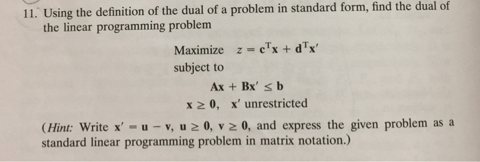 Solved 11 Using The Definition Of The Dual Of A Problem