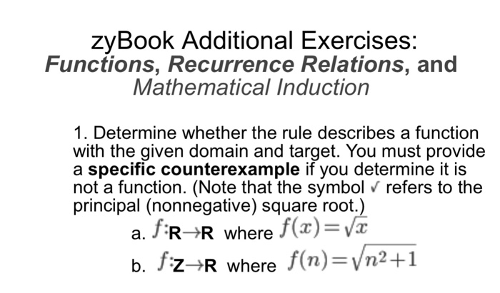 Solved: ZyBook Additional Exercises: Functions, Recurrence ...