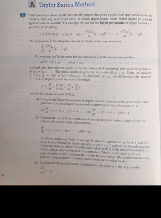 euler s method and taylor series Taylor-series method taylor-series method consider the ``taylor series'' interpretation of problem forward euler was a first order method and in this light.