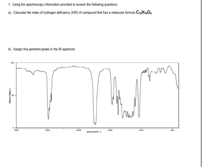 1 using the spectroscopy information provided to