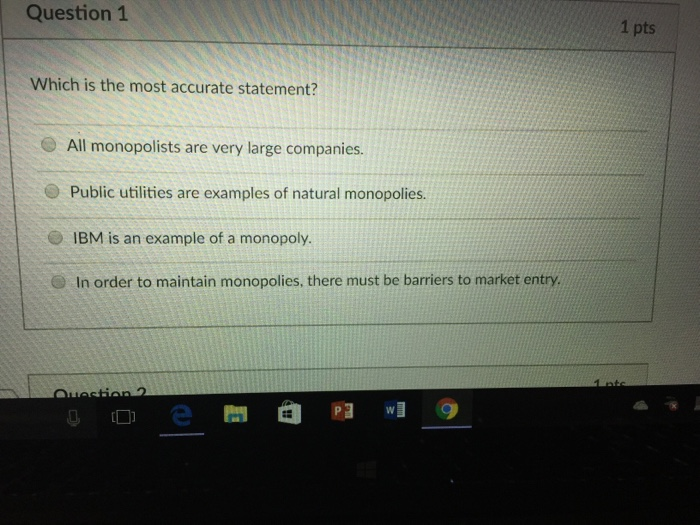 Which Is The Most Accurate Statement All Monopoli Chegg