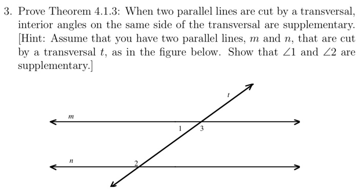 3. Prove Theorem 4.1.3: When Two Parallel Lines Are Cut By A