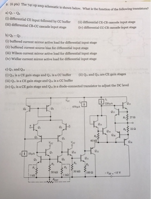 Solved: The 741 Op Amp Schematic Is Shown Below. What Is T ...