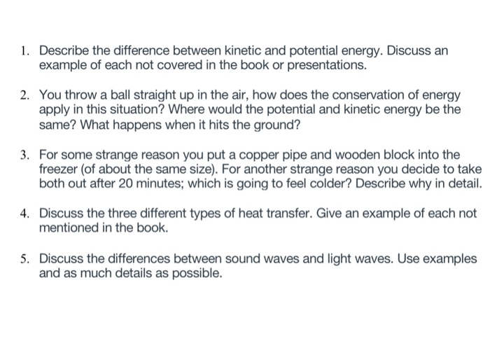 Solved: Describe The Difference Between Kinetic And Potent ...