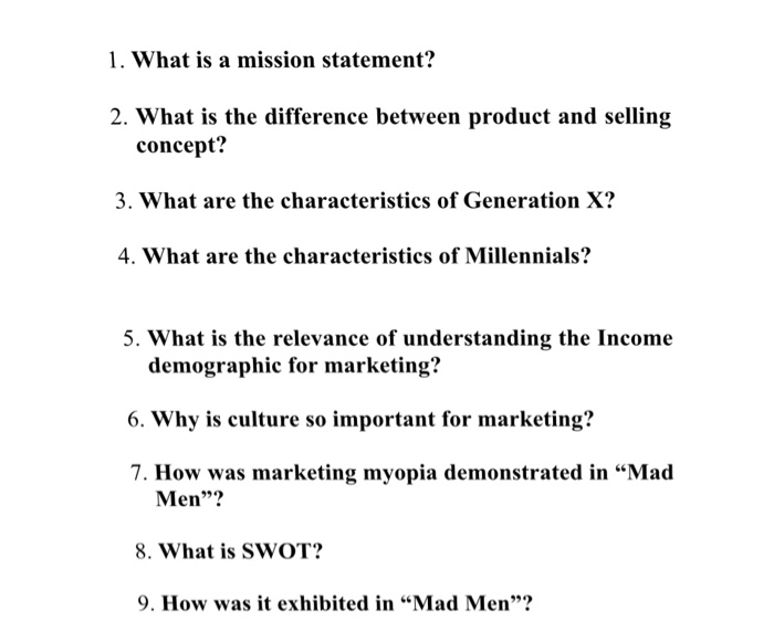 What Is A Mission Statement? 2. What Is The Difference Between Product