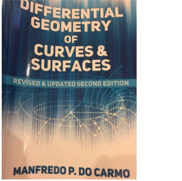 FERENTIAL GEOMETRY OF CURVES SURFACES REVISED UPDATED SECOND EDITION MANFREDO