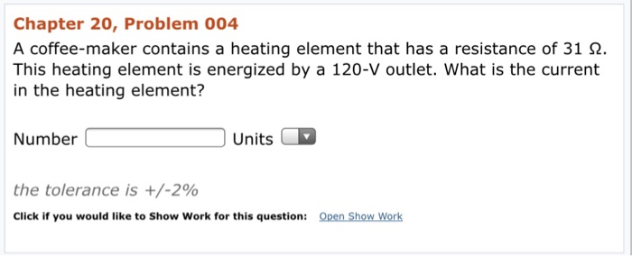 Coffee Maker Heating Element Test : Chapter 20, Problem 004 A Coffee-maker Contains A ... Chegg.com