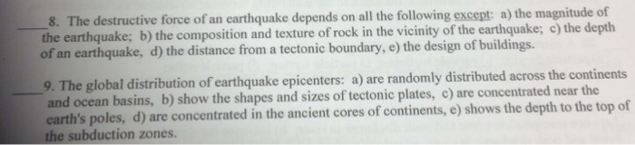 All Of The Following Are Principles Of Design Except : Solved the destructive force of an earthquake depends on