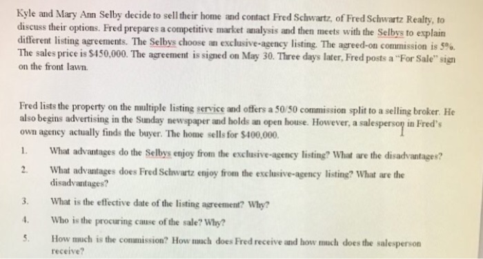 Solved 5 how much is the commision how much does fred kyle and mary ann selby decide to selltheir home and contact fred of fred schwartz realty platinumwayz