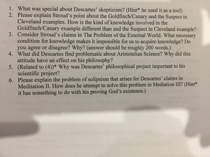 an analysis of descartes objective to question knowledge in meditations Start studying descartes: meditations on first philosophy and discourse on method learn vocabulary, terms, and more with flashcards, games, and other study tools.