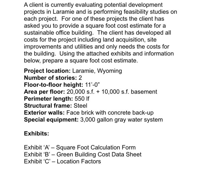 Weston Wy Steel Buildings Reviews 2: A Client Is Currently Evaluating Potential Develop