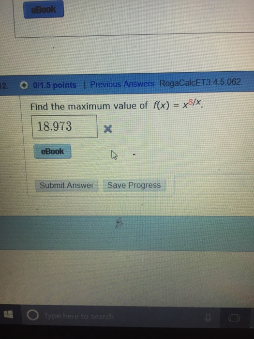 Calculus archive november 08 2017 chegg 015 points previous answers rogacalcet3 45062 find the maximum value of fx fandeluxe Gallery