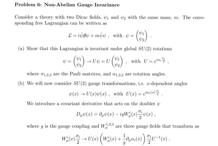 Solved: Problem 6: Non-Abelian Gauge Invariance Consider A ...