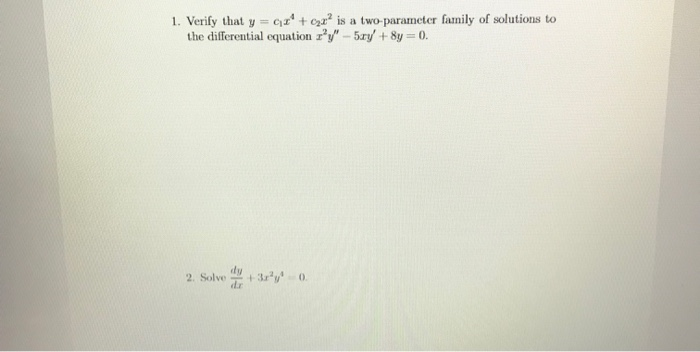 Advanced math archive january 26 2018 chegg verify that y cz cara is a two parameter family of fandeluxe Choice Image