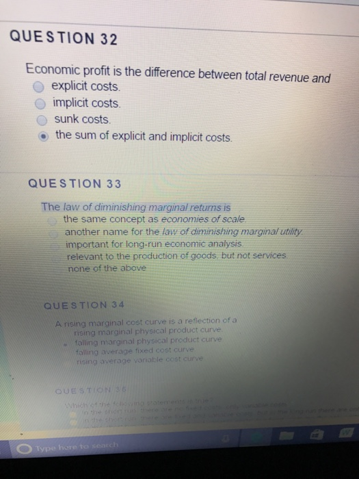 Question: Economic profit is the difference between total revenue and  explicit costs.  implicit costs.  su...