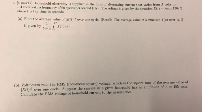 Solved: 1. [6 Marks) Household Electricity Is Supplied In ...