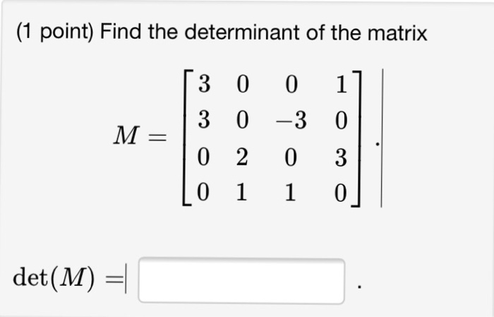 how to find determinant of 4 4 matrix
