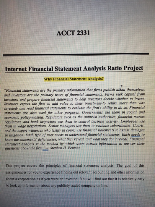 ACCT 2331 Internet Financial Statement Analysis Ratio Project Why Financial Statement  Analysis? Financial Statements Are