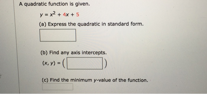 Solved A Quadratic Function Is Given Y X2 4x 5 A