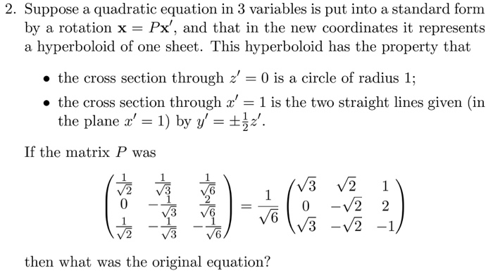 Solved Suppose A Quadratic Equation In 3 Variables Is Put