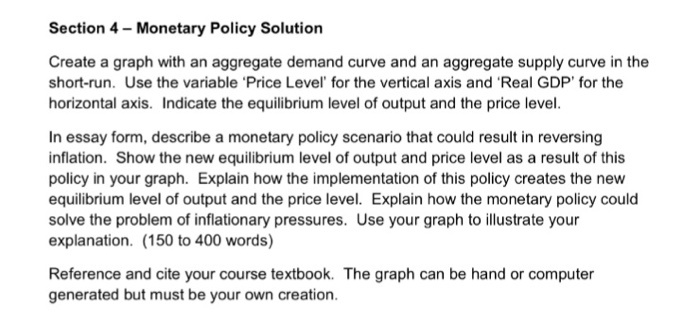 Question: Create a graph with an aggregate demand curve and an aggregate supply curve in the short-run. Use...