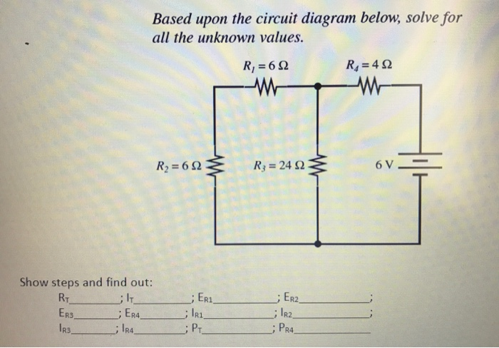 Based upon the circuit diagram below solve for al chegg all the unknown values r26 r4 4 r3 24 ccuart Gallery