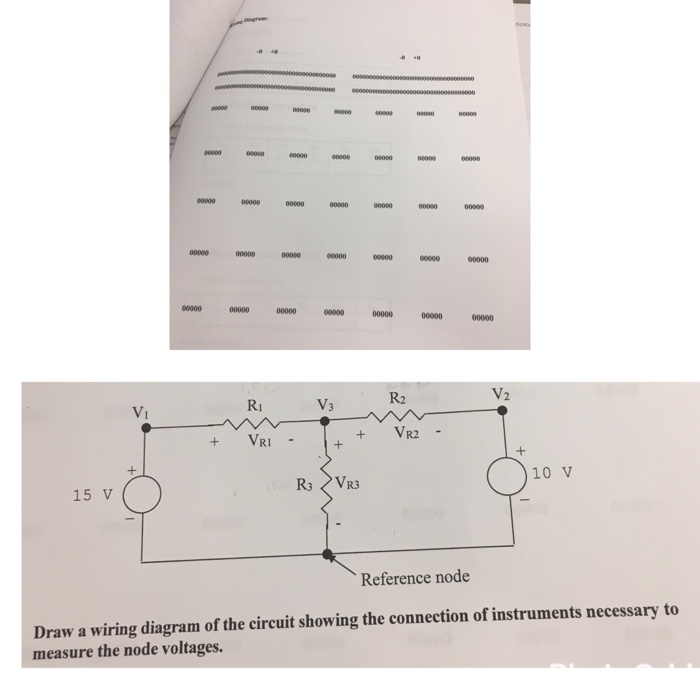 Solved  Draw A Wiring Diagram Of The Circuit Showing The C