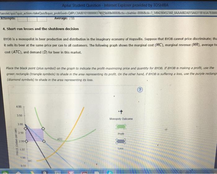 Question: Aplia: Student Question Internet Explorer provided by TOSHIBA servlet/quiz? quiz action takeQuiz&...