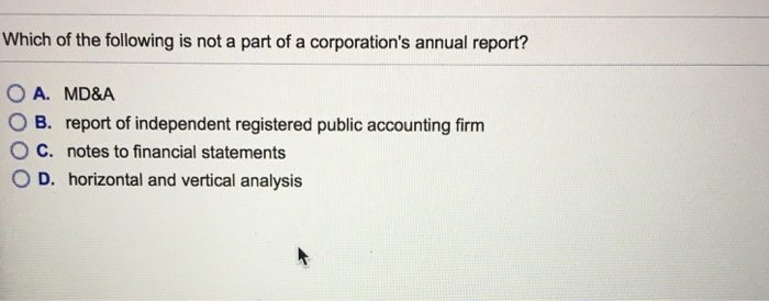 Question: Which of the following is not a part of a corporation'<a href=