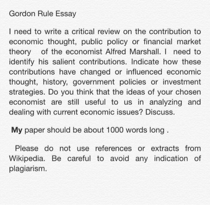 gordon rule essay i need to write a critical revie com gordon rule essay i need to write a critical review on the contribution to economic thought