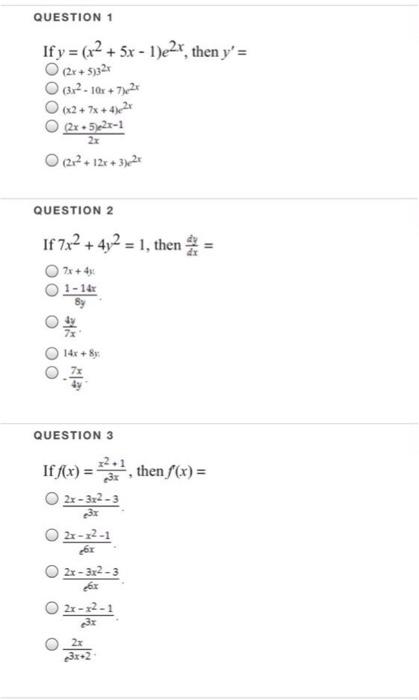 If Y = (X^2 + 5x - I)e^2x, Then Y' = (2x+5)3^2x (3 ...