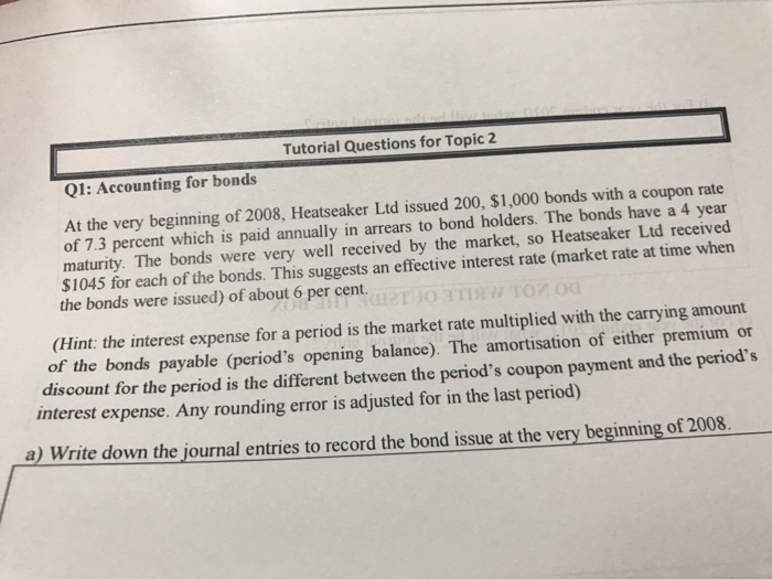 Accounting archive august 20 2017 chegg tutorial questions for topic 2 q1 accounting for bonds at the very beginning of 2008 fandeluxe Image collections