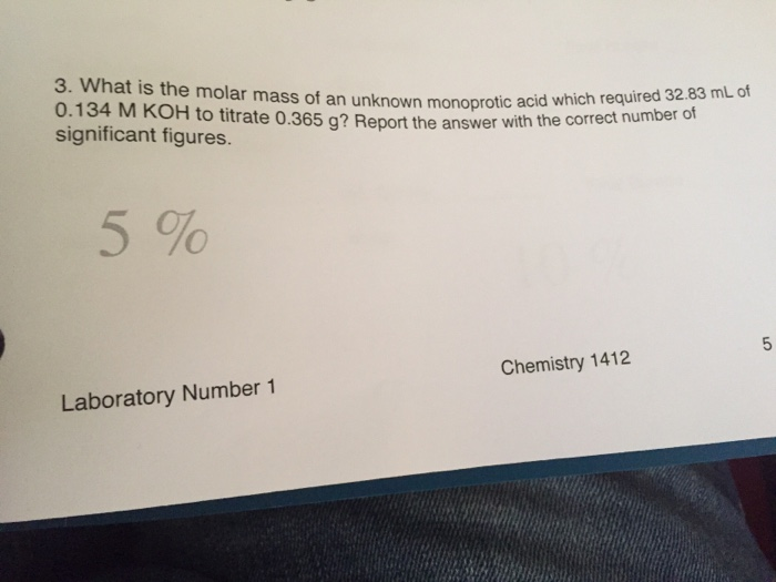 Chemistry archive february 13 2017 chegg what is the molar mass of an of o134 m unknown monoprotic fandeluxe Image collections