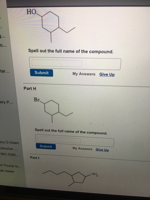 Ho Spell out the full name of the compound. tar... Submit My