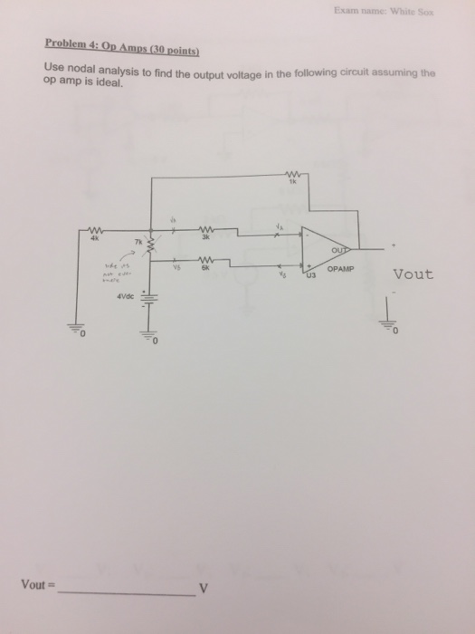 electrical engineering archive com exam white sox problem 4 op amps 30 points use nodal analysis