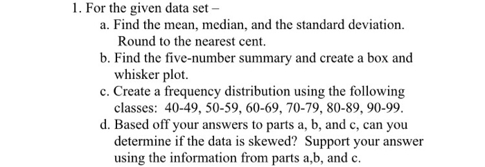 Solved 1 For The Given Data Set Nd The Standard Deviatio