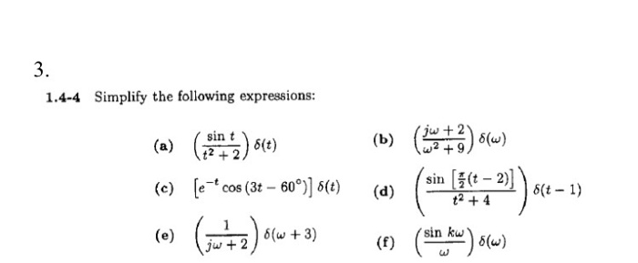 Solved: Simplify The Following Expressions: (sin T/t^2 + 2 ...