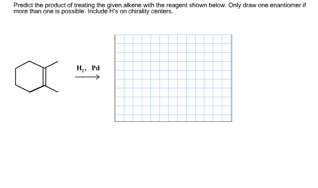 Predict the product of treating the given alkene chegg com
