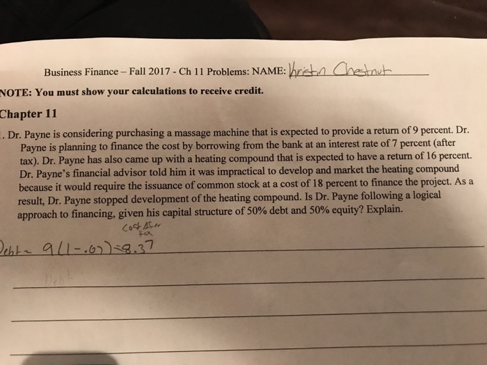 Solved: Business Finance- Fall 2017-Ch 11 Problems: NAME:h ...