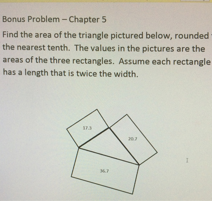 Find the area of the triangle pictured below roun chegg bonus problem chapter 5 find the area of the triangle pictured below rounded the nearest ccuart Gallery