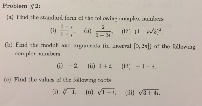Solved A Find The Standard Form Of The Following Comple