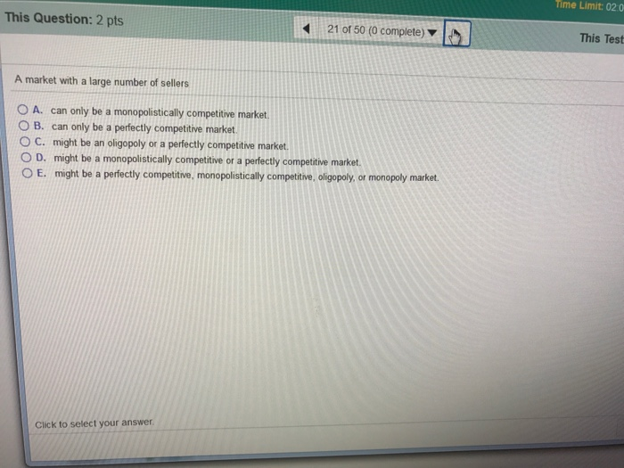 Question: This Question: 2 pts 20 of 50 (0 complete) For a monopoly, marginal revenue is equal to O A. the ...