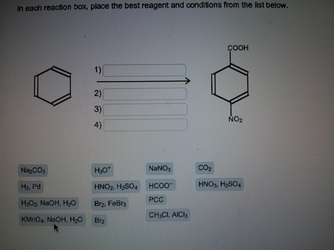 Each Reaction Box Place The Best Reagent And Conditions From The List    In Each Reaction Box, Place The Best Reagent And Conditions From The List Below. Deet
