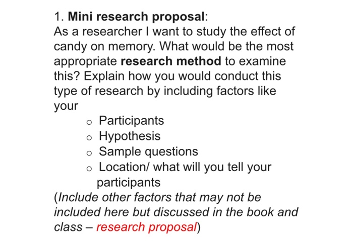 Mini Research Proposal: As A Researcher L Want To   | Chegg.Com